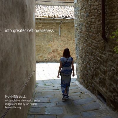 No5 in series 'in our prayers (contemplative intercession)' Stillness Prayer Contemplation Cortona Light And Shadow Awareness Awakening