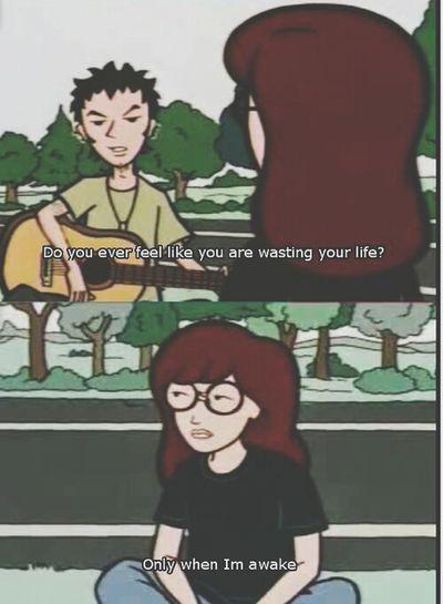 that's me Daria Quotes Sad Life