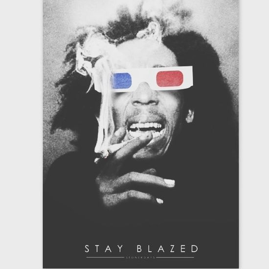 Stay Blazed Bob Marley ??