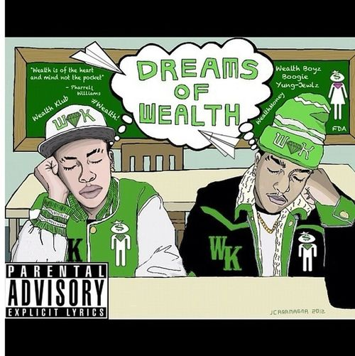 """Download """"Dreams Of Wealth"""" On Datpiff.com #WealthBoyz!!! Over 700 Plus Downloads!! #NYC! #Wealth! #iamother! Like Us On FaceBook!!!"""
