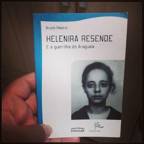 """Livro de Hoje: Helenira Resende e a Guerrilha do Araguaia. """"Luto por um Brasil novo E livre de generais Pelos direitos do povo E liberdades iguais."""" Canto dos guerrilheiros do Araguaia - autor desconhecido Livros Ditadura Brasil AtéQuando torturanuncamais Helenira heroinapopular"""