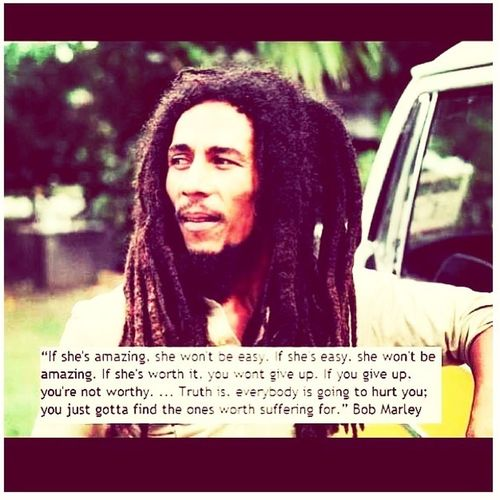 I guess you're right.. #bobmarley