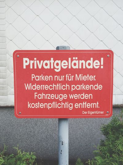 Privatgelände! Unusual Signs Signs Privat Private Privatgelände Streetphotography Street Street Photography