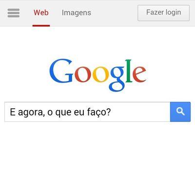 Bem que o Google poderia trazer a resposta, né?!