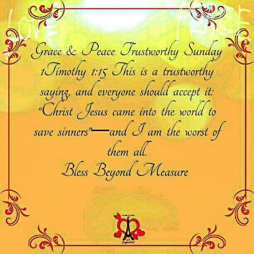 Grace & Peace Trustworthy Sunday