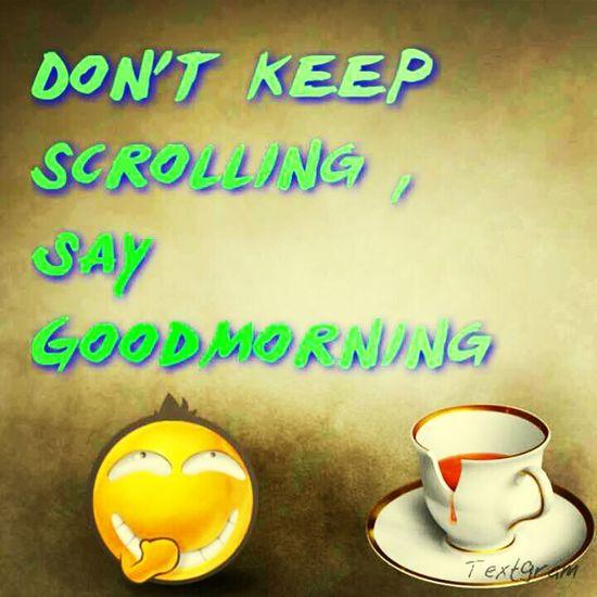 yall say GoodMorning :)
