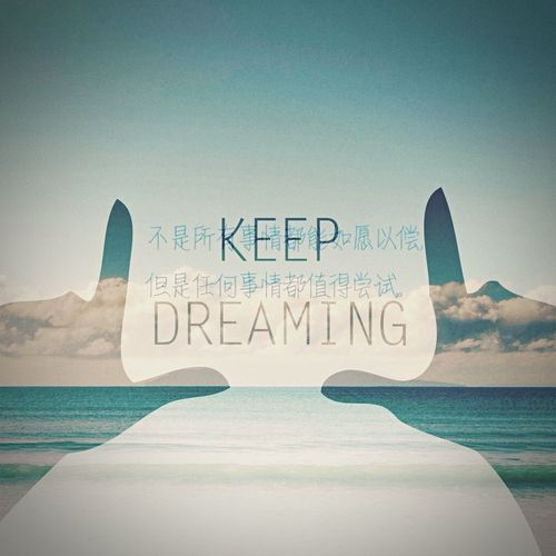 keep your dream Fo llw your heart