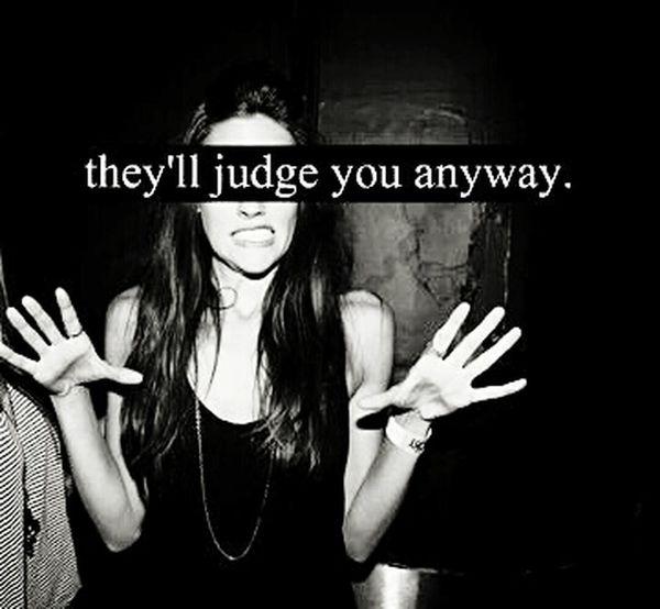 Judge Girl Beautiful Don't Judge Me Pretty Black & White Dark Soul