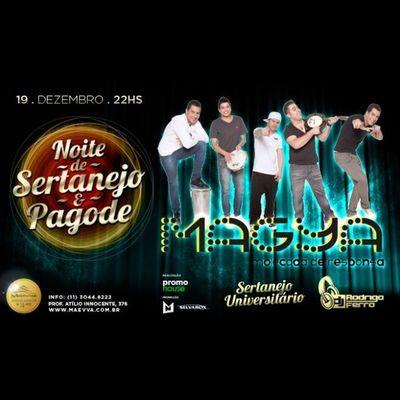 Quinta-feira tem MaGya + Sertanejo no Maevva Vemtodomundo
