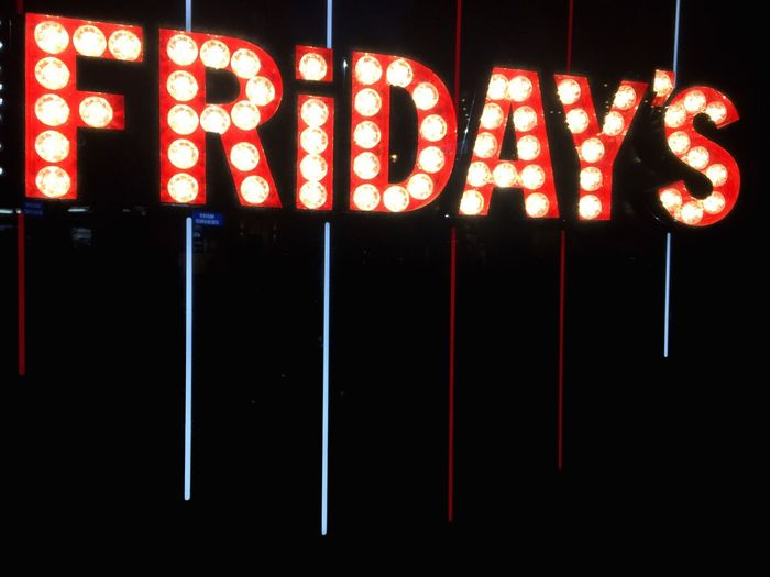 Friday. Friday Friday Night Friday Light Friday's Tgif Signage Enjoying Life