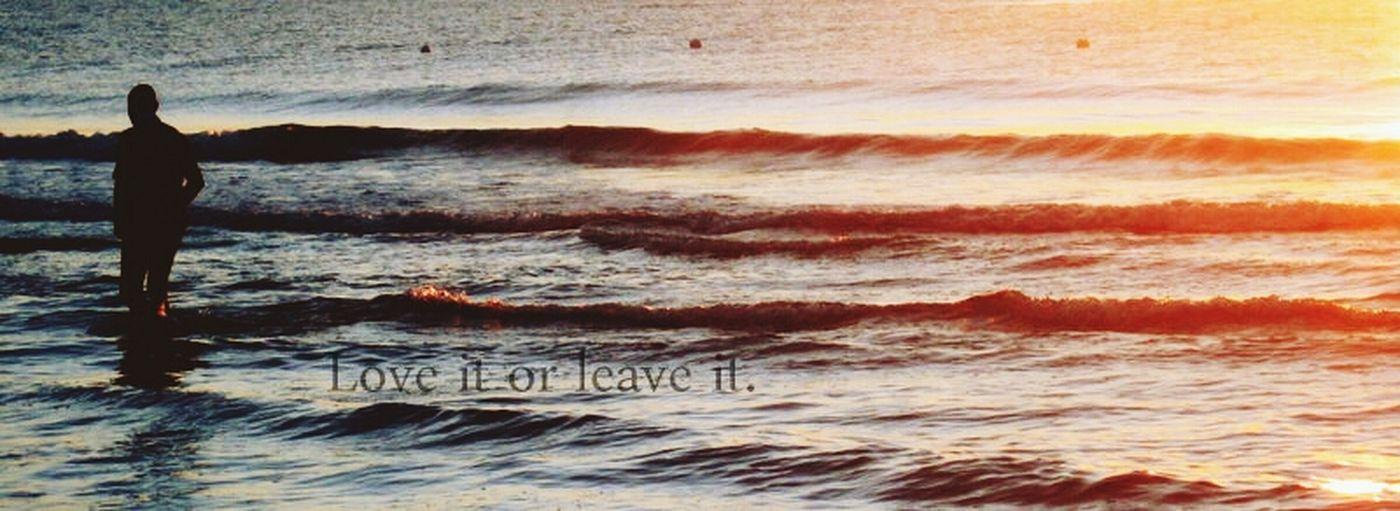 Love it or leave it.