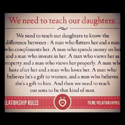 Know the difference. Life Lessons Love Wisdom daughters sons lust parents