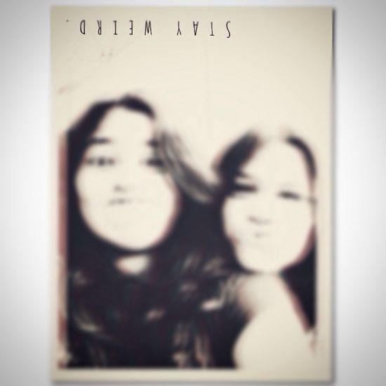 Stay Weird Photo♡ Best Friend Love Her! ?❤️