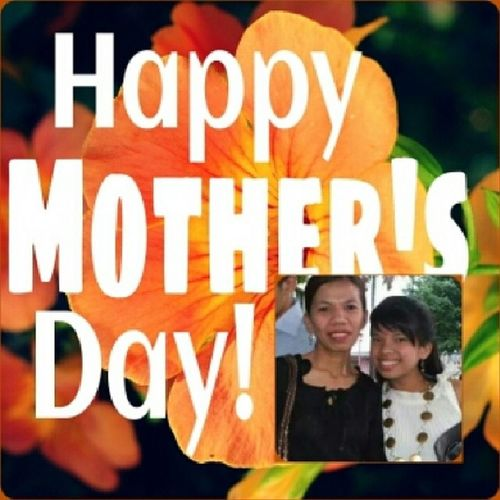 Happy Mother's Day to the very strong and brave woman I've known! Inspite of all fights and agruments we have, I will still honor and love you. Let's always kapit-kay-Lord at kapit-bisig no matter what happen. Godbless you! 05112014 Hindikamemagkamukha Herday Mama