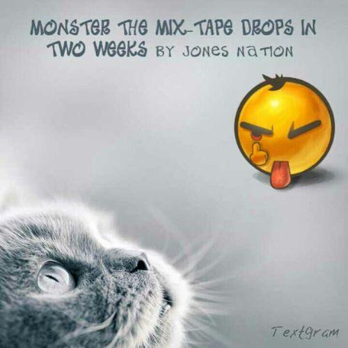 Monster THEMIXTAPE JONESNATION