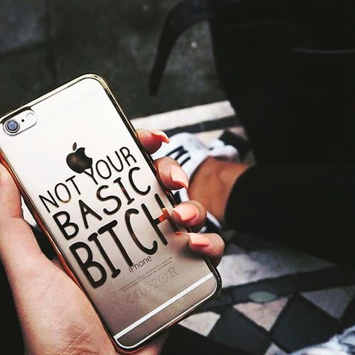 Not your basic bitch