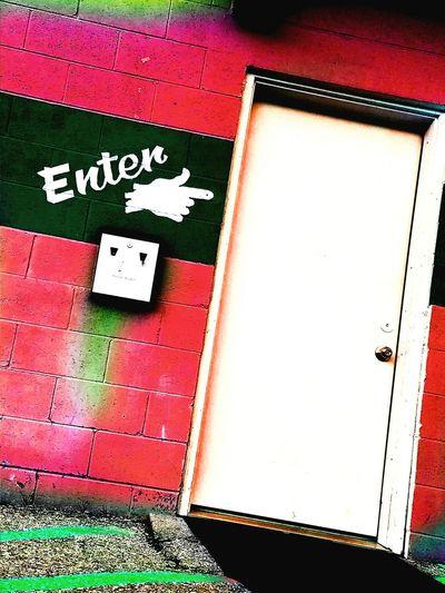 Red Pink Color Text No People Green Color Close-up Outdoors Day Door Doorway Backdoor Heavens Door Hells Door Dreaming Popart ArtPop Bar Entrance Entre Enter Doorknob Brickwall Communication Technology