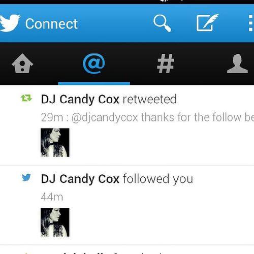 Djcandycox follow and RT my day just got a whole lot better TopLass Dj FamousFollower