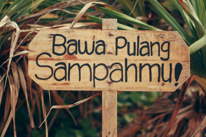 Sign Bahasa Capital Letter Close-up Communication Day Guidance Nature No People Outdoors Signboard Text