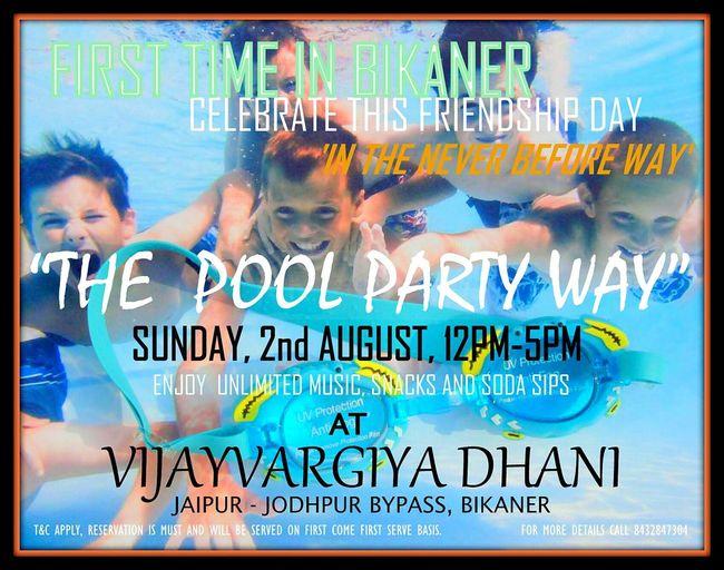 Bikaner Poolparty FriendshipDay Vijayvargiyadhani Celebration Partytime Dj Celebration Picspv Rajasthan