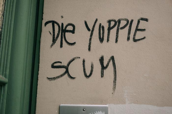 Berlin Gentrification Neukölln Close-up Communication Gentrifizierung No People Scum Streetphotography Text Yuppies
