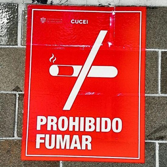 ProhibidoFumar si enciendes los cigarros por la colilla :-p