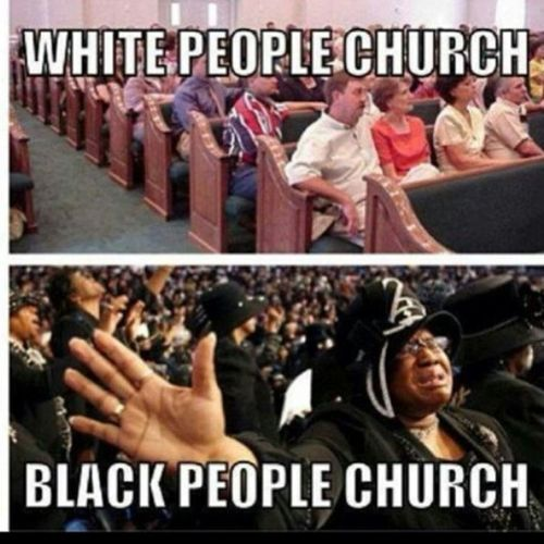 So True Black People Church White People Church