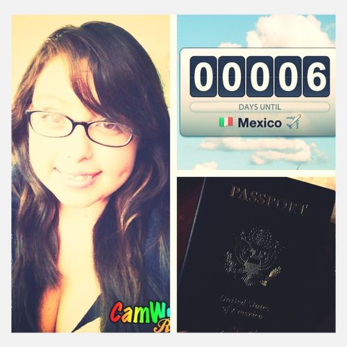 Leaving To Mexico In 6 Days!