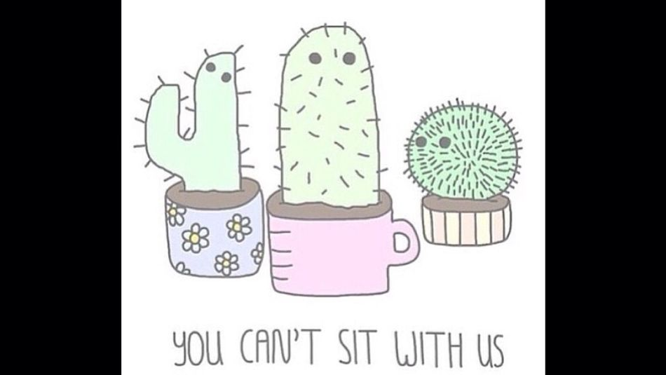 You cant sit with us Meangirls Gretchen Cactus