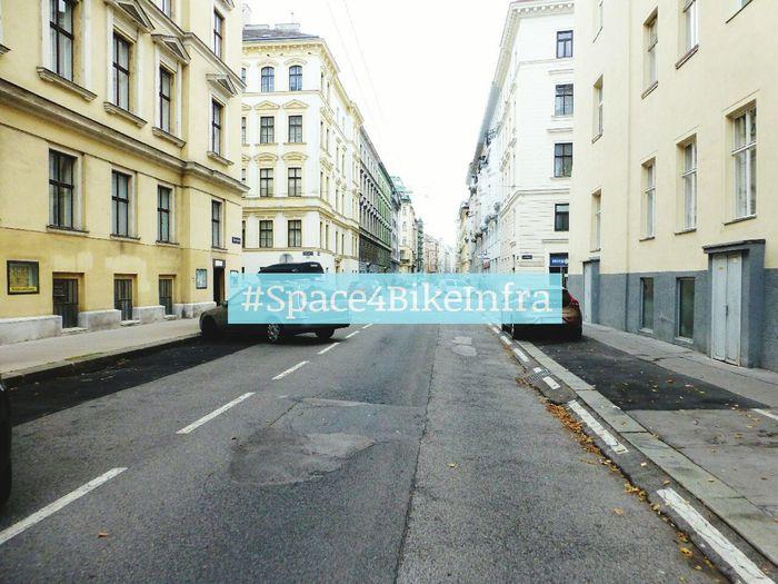 Space4BikeInfra @Bechardgasse Wien Radfahren Cycling Vienna Streetsofvienna Streetphotography Cityspaces Cityscape