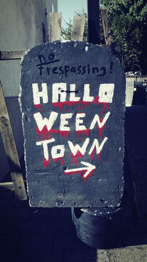 """""""Halloween Town"""" - Message No People Outdoors Text Omegatainment Halloween Sign Tag October Gravestone Selfmade Halloween Decorations"""