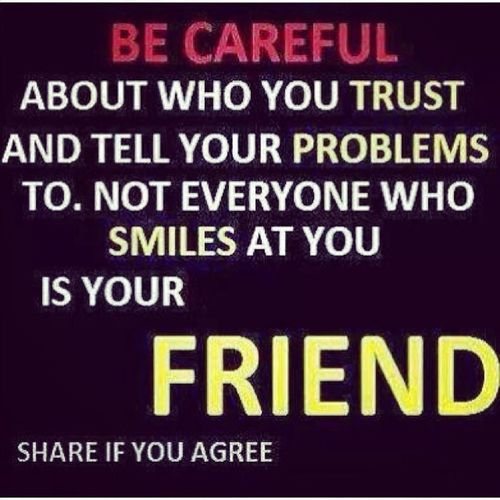Becareful Trustnoone KeepYaCircleSmall ??
