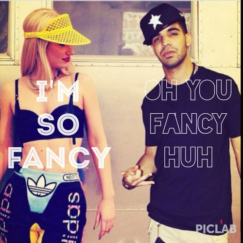 Oh You Fancy Huh? Drake  Iggy Azalea I'm So Fancy
