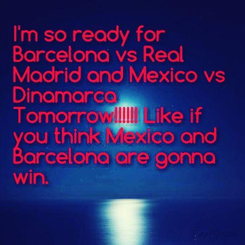 #MexicoVsDinamarca#BarcelonaVsRealMadrid