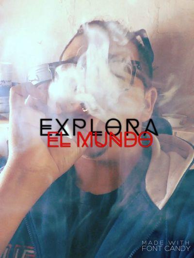 Explora El Mundo Explore Smoking Weed My Life Lil'Bull Naturalesa Smoke Weed Humo