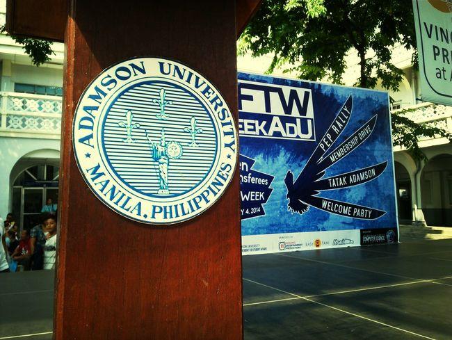 Adu FTWWEEK Adamsonuniversity Eyeem Philippines
