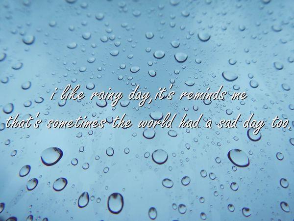 Rain Rain Quotes Feelings Rainy Days Rain Drops Life Never Give Up