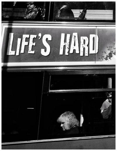 life's hard Social Issues Bus London Message Bus Advertising Old People Old Woman Bkack & White Life Is Hard Urbanphotography City Life Fast Food Communication Store Text Bakery Blackboard  Close-up Food And Drink