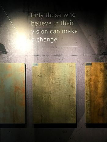 Believe, always Communication Text Western Script Indoors  No People Information Wall - Building Feature Pattern