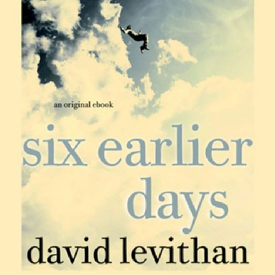 Already finished reading Everyday by David Levithan. Just started on this one, a novella about the main character, A. Very short, only 26 pages. Sixearlierdays Davidlevithan Booklover Ilovetoread