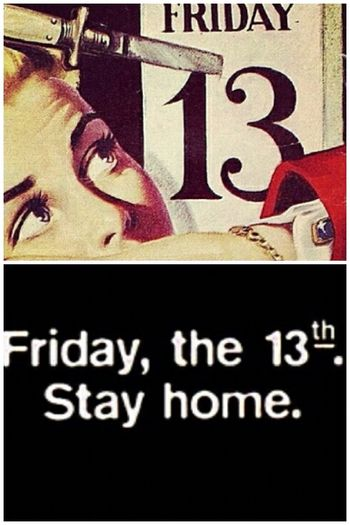 i dont believe it but its so funny for me cause i love horror movies and i love the movie 13th Friday.. Dont forget; Tonight you will see a full moon. Friday 13th Full Moon Today Today's Hot Look