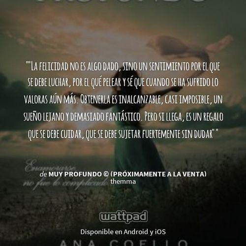 Esperando el libro, para volver a leer la historia :') Lafelicidad AnaCoello Wattpad LIAM Kyana MuyProfundo