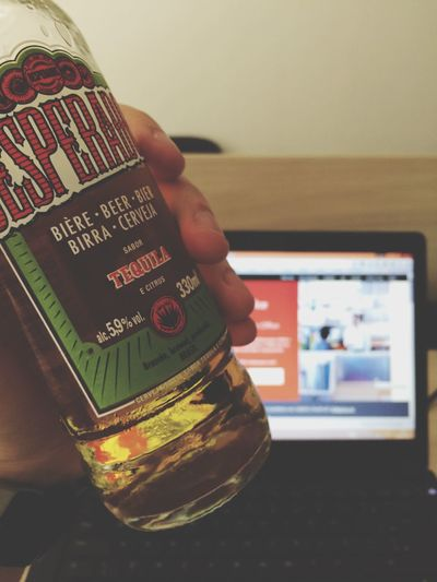 That's how we do! Beer Desperado Working Working Hard That's How We Do Awesome