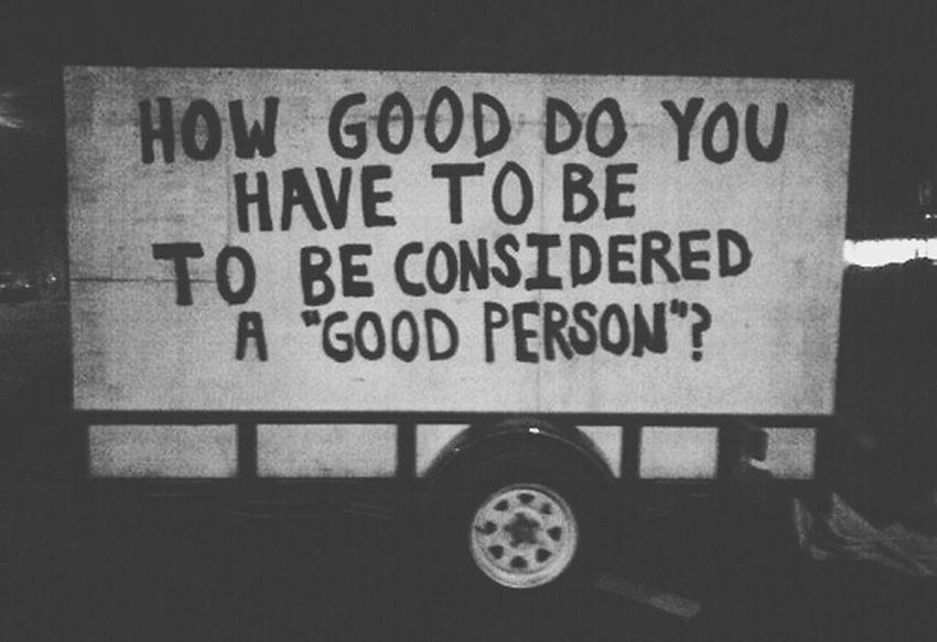 Good or Bad Okay.