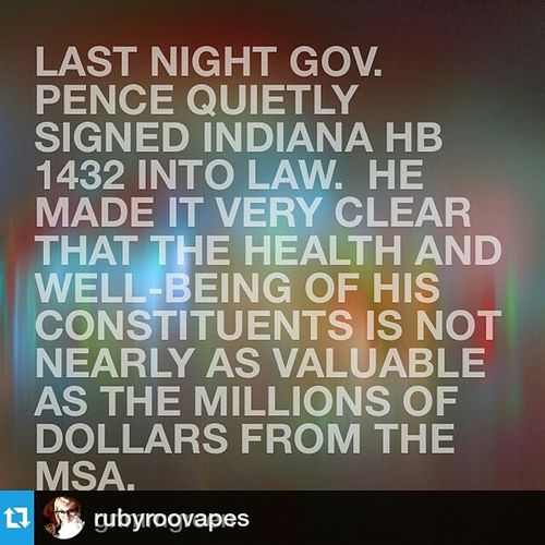 Repost @rubyroovapes ・・・ Feeling defeated and sad for my Indiana vaping friends today. Repost @grimmgreen with @repostapp.