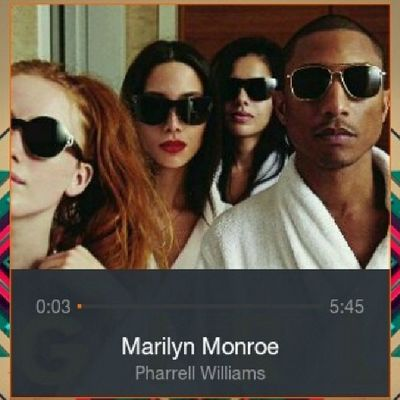 Not even Marilyn Monroe...♪♪♪ Pharrellwilliams
