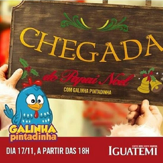 Daqui a pouco no @iguatemifortaleza tem a famosa chegada do Papai Noel e também da Galinha Pintadinha. Logo mais as 18hrs tragam a criançada. Natal Papainoel Galinhapintadinha