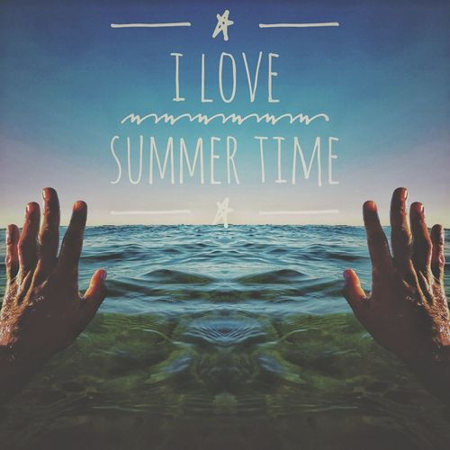I Love Summer Time Summertime Human Hand Horizon Over Water Waterfront Ocean Shore Calm