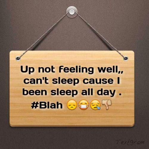 Sick AF :(