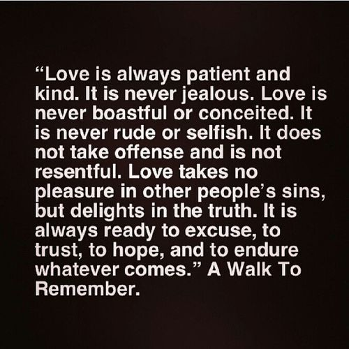 Ahh lessons to be learned ♥♥♥ Love Awalktoremember Sappy Buttrue wishicoulddoitover truth